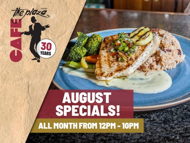 A delicious August at Café the Plaza!